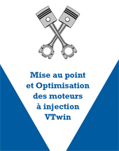 Mise au point et Optimisation des moteurs � injection VTwin